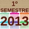 1º semestre de 2013