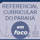 ícone do Referencial Curricular do Paraná em Foco