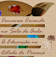 Criando na sala de aula: a Educação no Estado do Paraná