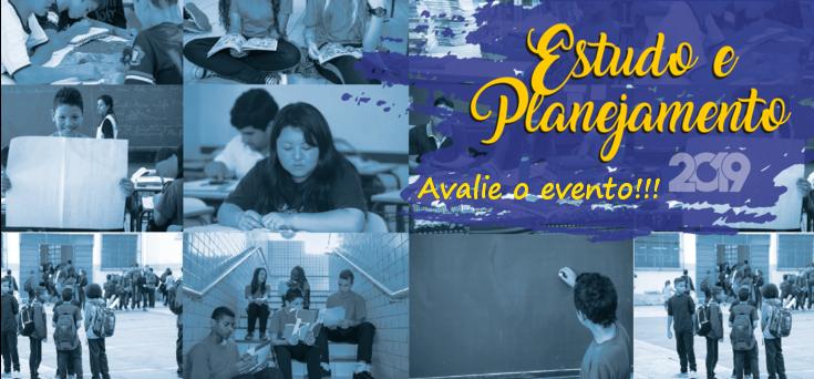 Acesse a página de avaliação dos dias de Estudos e Planejamento 1º semestre 2019