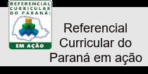 Referencial Curricular do Paraná em ação