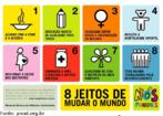 A Declaração do Milênio foi aprovada pelas Nações Unidas no ano 2000. O Brasil, em conjunto com os países-membros da ONU, assinou o pacto e estabeleceu um compromisso universal com a erradicação da pobreza e com a sustentabilidade do Planeta. Os Objetivos de Desenvolvimento do Milênio são um conjunto de 8 macro-objetivos, com metas e indicadores precisos, a serem atingidos pelos países até 2015, através de ações concretas dos governos e da sociedade. São a agenda do Planeta, a agenda da Humanidade.São a agenda do Brasil. A agenda de cada um de nós.