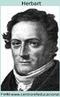 """Herbart (1776 - 1841), filósofo e psicólogo alemão, foi o precursor da psicologia experimental aplicada à pedagogia. Sua concepção de aluno parte do pressuposto que os """"espíritos"""" humanos são tábulas rasas, sem qualquer conteúdo, o qual deve ser adquirido através do processo de ensino. Para ele, o conhecimento é dado pelo mestre ao aluno, de modo que só mais tarde o aplica a experiências vividas, é uma educação pela instrução, neste caso, com um caráter intelectualista."""