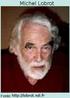 """Michel Lobrot (1924 - ...) psicossociólogo e educador francês, criou o método """"Non Directional Palestrante"""" e a """"Pedagogia Institucional"""", na qual defende o conceito de autogestão. Para ele toda autoridade provém do medo que temos do outro, sendo que este medo é uma forma de defesa: se o outro pode me atacar, devo antecipar-me a ele. Assim, a autoridade é uma capacidade de mudar a vontade do outro impondo a ele a nossa vontade, utilizando-se da repressão ou da coerção."""