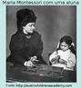 Maria Montessori (1870-1952), médica e pedagoga italiana, dedicou-se à educação de crianças excepcionais num hospital psiquiátrico em Roma. Desenvolveu o sistema montessoriano que se apóia no trinômio: atividade, indvidualidade e liberdade. Ela acreditava que os estímulos externos formariam o espírito da criança, precisando, portanto, ser determinados.  O sistema desenvolvido por Montessori ganhou destaque pelas técnicas inovadoras usadas em jardins de infância e primeiras séries do ensino formal. Os principais jogos criados por ela e que são utilizados nos dias de hoje são o Material Dourado e o Alfabeto Móvel.